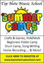 Click here for information on Summer Camps hosted by Top Note Music School.